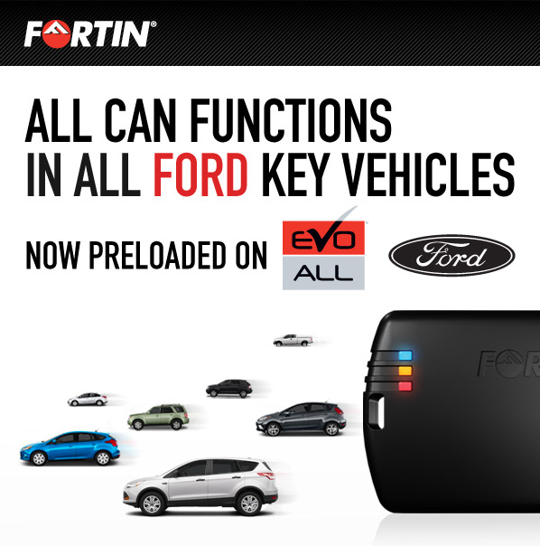 All CAN functions in all Ford key vehicles now preloaded on Fortin EVO-ALL