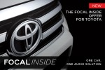 New Focal Inside Audio Kits Dedicated to Toyota Vehicles